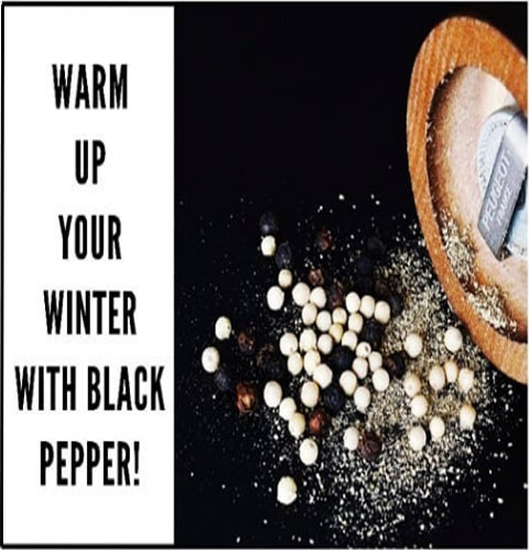 Warm Up your Winter With Black Pepper